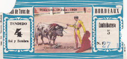 BILLET TICKET CORRIDA ARENES PLAZA DE TOROS DE BORDEAUX 19 JUIN 1960 - CORRIDA DE L'OREILLE D'OR - Biglietti D'ingresso