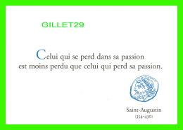 CÉLÉBRITÉS - SAINT-AUGUSTIN (354-430) - CELUI QUI SE PERD DANS SA PASSION ... - 20000 ÉDITIONS DU DÉSASTRE - - Personnages Historiques