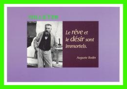 CÉLÉBRITÉS -AUGUSTE RODIN, LE RÊVE ET LE DÉSIR SONT IMMORTELS  - ÉDITIONS HAZAN, 1997 - - Personnages Historiques