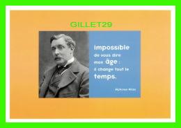 CÉLÉBRITÉS - ALPHONSE ALLAIS ( 1854-1905) Journaliste écrivain -IMPOSSIBLE DE VOUS DIRE MON ÂGE - ÉDITIONS HAZAN, 1997 - - Personnages Historiques