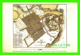MAPS, CARTES GÉOGRAPHIQUES - PLAN DE LA VILLE DE QUÉBEC, GRAVURE DE 1830 - AUTEUR, JOSEPH BOUCHETTE - - Cartes Géographiques