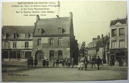 L'HOTEL DE L'ÉCU OÙ DUMAS LOGEA D'ARTAGNAN - CRÈVECŒUR LE GRAND - Crevecoeur Le Grand