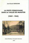 La Poste Ferroviaire Dans La Vallée De Munster (1869-1968) - Eisenbahnen