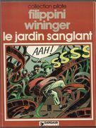 Filippini & Wininger Le Jardin Sanglant - Livres, BD, Revues
