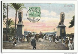 LE CAIRE , Entrée Du Pont De Kasi-el-Nil , CPA ANIMEE , 1907 - Le Caire