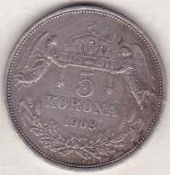 Hungary,  5 Korona 1908 KB  , Franz Joseph I , Argent - Hungary