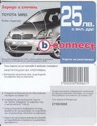 BULGARIA - Toyota Yaris, B Connect Prepaid Card 25 Leva, Exp.date 27/09/08, Sample - Bulgaria