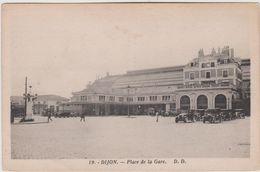 Côte D ' Or :  DIJON   : Place  De  La  Gare - Dijon
