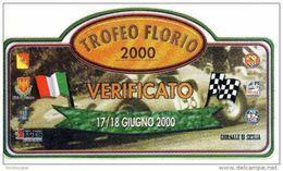 X Adesivo Stiker Etiqueta TROFEO FLORIO AUTOSTORICHE VERIFICATO 2000 8X13 RALLY - Automobilismo - F1