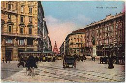 ITALIA Ca. 1910 - UNCIRCULATED COLOURED POSTAL CARD. Electric Tram At Via Dante, Milano - Milano (Milan)