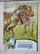 Conoscere Insieme - Opuscoli - Dinosauri, Cartoni Animati, Giochi Nel Mondo - IL GIORNALINO SAN PAOLO - Books, Magazines, Comics