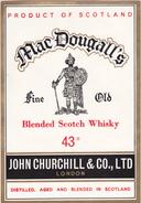WHISKY MAC DOUGALL'S John CHURCHILL & C° LONDON - Whisky