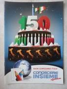 Conoscere Insieme - Opuscoli - 150 Compleanno Italia, Accadde Quel Giorno, Frasi Per Occasione - IL GIORNALINO SAN PAOLO - Books, Magazines, Comics