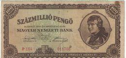 Szaz Millio Pengo / Magyar Nemzeti Bank/BUDAPEST/1946                        BILL183 - Ungheria