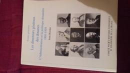 Les Directeurs Generaux Des Douanes L'administration Et La Politique Douaniere 1801-1939 Par Bordas Belle Dedicace - Books, Magazines, Comics