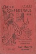 CARTE CONFEDERALE CGT 1938 - AIR - GUERRE -MARINE -                                    TDA109 - Syndicats