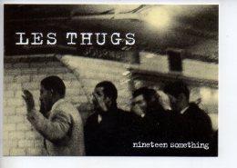 REF 296  : CPM Groupe De Rock Punk Les THUGS Angers Métro - Musique Et Musiciens