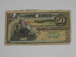 50 Cincuenta Centavos - El Banco De La Compania De Crédito De PUERTO PLATA   **** EN ACHAT IMMEDIAT **** - Dominicaine