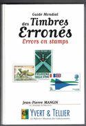 Guide Mondial Des Timbres Erronés, Errors On Stamps (735 Pages) - Motive