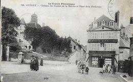 23)   GUERET  - Chateau Des Comtes De La Marche Et Place De La Préfecture - Guéret