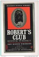 Etiquette De Scotch   Whisky   -  Robert's Club  -  Ecosse - Whisky