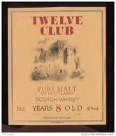 Etiquette  Scotch Whisky   -  Twelve Club  -  Ecosse - Whisky