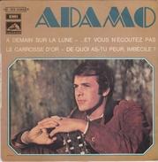 ADAMO - 45 Rpm - Maxi-Singles