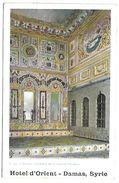 SYRIE - DAMAS - Hôtel D'Orient - Intérieur De La Maison Chamieh - Syrie