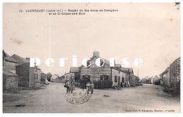 44   Guenrouet    Routes De Ste Anne De Campbon Et St Gildas Des Bois - Guenrouet