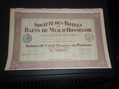 HOTELS ET BAINS DE MER D'HOSSEGOR (1929) Soorts Hossegor,landes - Hist. Wertpapiere - Nonvaleurs