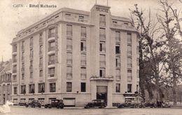 Cpa Caen 14 Calvados Hotel Malherbe - Caen
