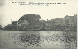 Méry Sur Oise : WW1. Débris Pont De Fer. Hôtel. - Mery Sur Oise