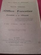 Bulletin Trimestriel De L'office Forestier Du Centre Et De L'ouest -1ère Année -2ème Trimestre -avril 1908 -n°2 - Livres, BD, Revues
