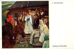 AJ 347 / C P A   - POLOGNE -A. PIOTROWSKI WESELLE GORALSKIE - Polen