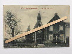 ENVIRONS DE GENAPPE « La Chapelle N.D. De FUY «n° 12 Édit Vve Delpierre - Decorte .( M.Marcovici ) 1914. - Genappe