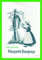 IMAGES RELIGIEUSES - MARGUERITE BOURGEOYS - C.N.D. 1950 - DEVANT LA VIERGE - - Devotion Images