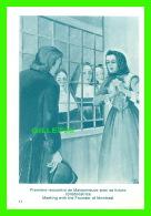 IMAGES RELIGIEUSES - MARGUERITE BOURGEOYS - C.N.D. 1950 - PREMIÈRE RENCONTRE DE MAISONNEUVE AVEC FUTURE COLLABORATRICE - - Devotion Images