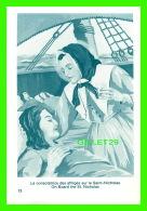 IMAGES RELIGIEUSES - MARGUERITE BOURGEOYS - C.N.D. 1950 - LA CONSOLATRICE DES AFFLIGÉS SUR LE SAINT-NICHOLAS - - Devotion Images