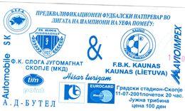 Football Ticket Sloga Jugamagnat Macedonai Kaunas Litvania - Match Tickets