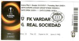 Football Ticket Vardar Macedonia - Real Sociedat Spain 2017 - Match Tickets