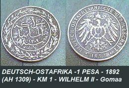 DEUTSCH-OSTAFRIKA -1 PESA - 1892 (AH 1309) - KM 1 - WILHELM II - Gomaa. - German East Africa