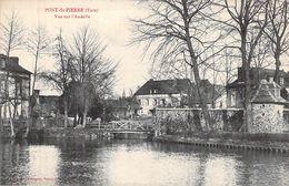 C P A 27] Eure Pont Saint Pierre Vue Sur L'Andelle - France