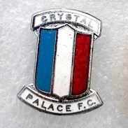 Pins/badges - Vintage,rare,old -  CRYSTAL PALACE   F.C. - ENGLAND. - Football