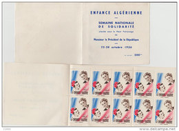 22-28 Octobre 1956 Enfance Algérienne Semaine Nationale De Solidarité Carnet De 10 Timbres Tricolores Port Inclus/France - Erinnophilie