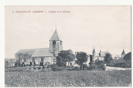 Woluwe ST. Lambert: L' Eglise Et La Château. - Woluwe-St-Lambert - St-Lambrechts-Woluwe