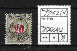 NACHPORTOMARKEN → Type2 (K) Abstempelung ►AARAU◄ - Portomarken