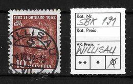 1932  50 JAHRE GOTTHARDBAHN → SBK-191, Louis Favre  4.VI.32  ►WILLISAU◄ - Gebraucht