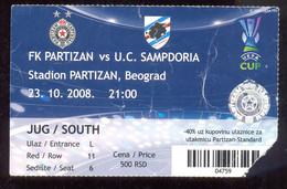 Football PARTIZAN BELGRADE Vs UC SAMPDORIA   Ticket 23. 10. 2008. - Match Tickets