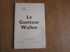 LE GUETTEUR WALLON N° 1 De 1979 Régionalisme Frontière Est Guerre 40 45 Cités Dinant Namur Huy Prieuré D'Oignies Namur - België