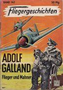 Aviation - Aviateur Adolf Galland - Biographies & Mémoires